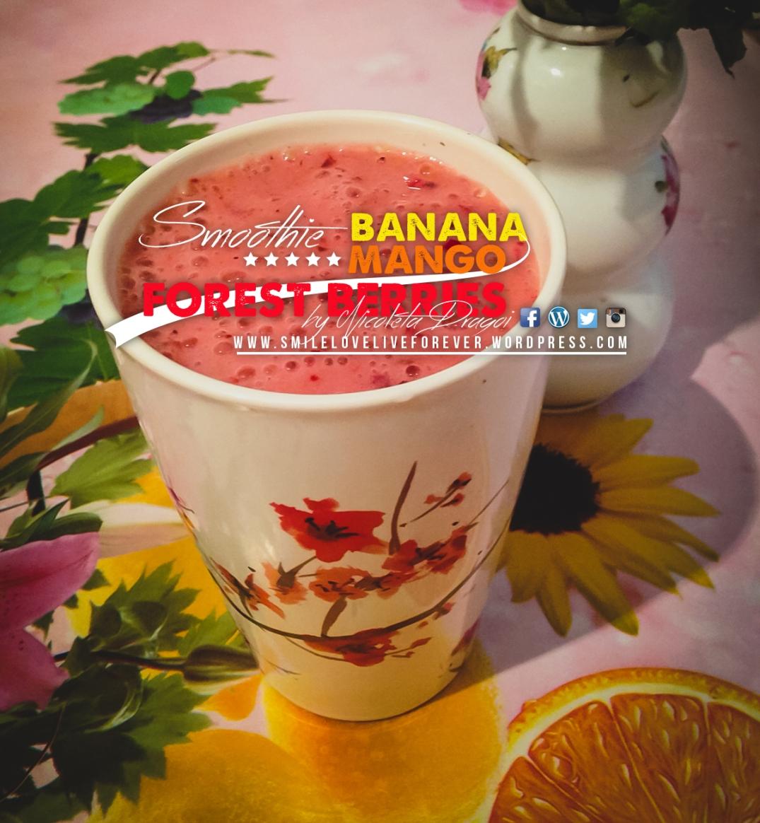 Banana Mango Forest Berries smileloveliveforever